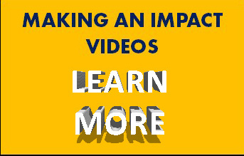 MAKING AN IMPACT VIDEOS
